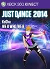 """Just Dance 2014 - """"We R Who We R"""" by Ke$ha"""
