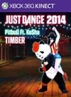 "Just Dance 2014 - ""Timber"" by Pitbull Ft. Ke$ha"