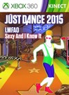 "Just Dance 2015 - ""Sexy And I know It"" by LMFAO"