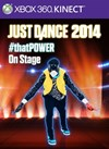 """Just Dance®2014 """"#thatPOWER"""" - On-Stage"""