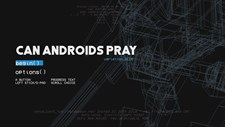 CAN ANDROIDS PRAY: BLUE Screenshot 3