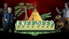 Knee Deep Screenshot 1