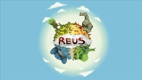 Tactical God Sim Reus Releases On Xbox One This Autumn