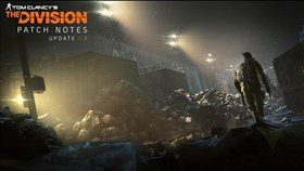 The Division Free Trial, Update 1.6 Patch Notes and Trailer