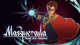 Masquerada: Songs and Shadows Achievement List Revealed