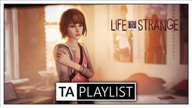 TA Playlist Podcast Episode 5 - Life is Strange
