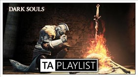TA Playlist Podcast Episode 6 - Dark Souls