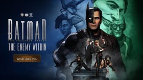Batman: The Enemy Within - The Telltale Series Episode 4 Dated
