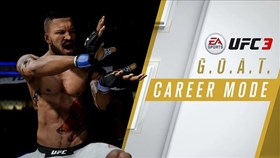 EA SPORTS UFC 3 Latest Trailer Reveals the G.O.A.T. Career Mode