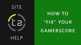 "How to ""Fix"" Your Gamerscore Using TrueAchievements"