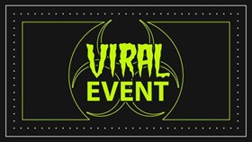 PSA: Viral Event 2018 is Underway